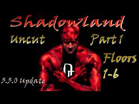 Talen Vs Shadowland 3.3.0 Uncut first run Part 1 Floors 1-6 (MFF)
