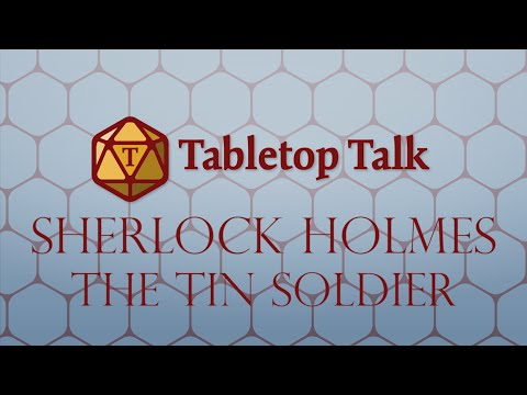 Sherlock Holmes: The Tin Soldier | 5 | Past Regrets |