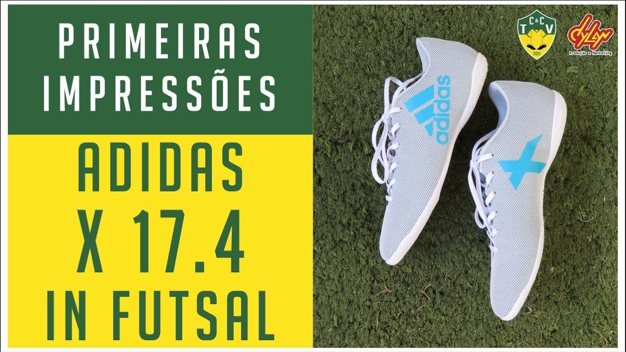 CHUTEIRA ADIDAS X 17.4 IN FUTSAL - PRIMEIRAS IMPRESSÕES - ANÁLISE ... b98889305c6ca