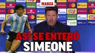 Así se enteró Simeone de la muerte de Maradona: