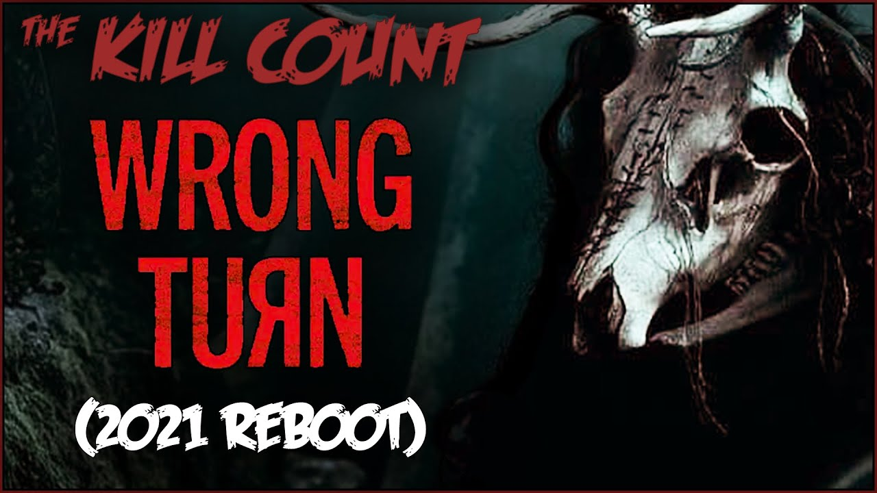 Wrong Turn (2021) KILL COUNT