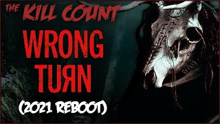 Wrong Turn (2021) KILL COUNT