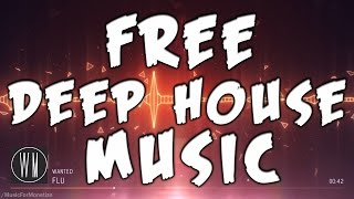 WANTED - FLU FREE Download Deep House Music for Moneitze