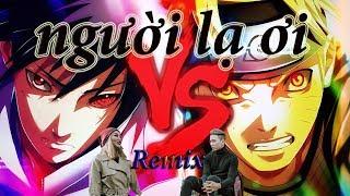 Người Lạ Ơi  - Naruto Vs Sasuke trận chiến ở Thung lũng chết thumbnail