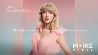 Gambar cover Taylor Swift - ME! (M+ike Remix) feat. Brendon Urie of Panic! At The Disco