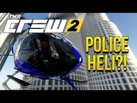POLICE HELICOPTER?! | The Crew 2