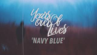 Video Years Of Our Lives - Navy Blue [The Story So Far Cover] download MP3, 3GP, MP4, WEBM, AVI, FLV Maret 2017