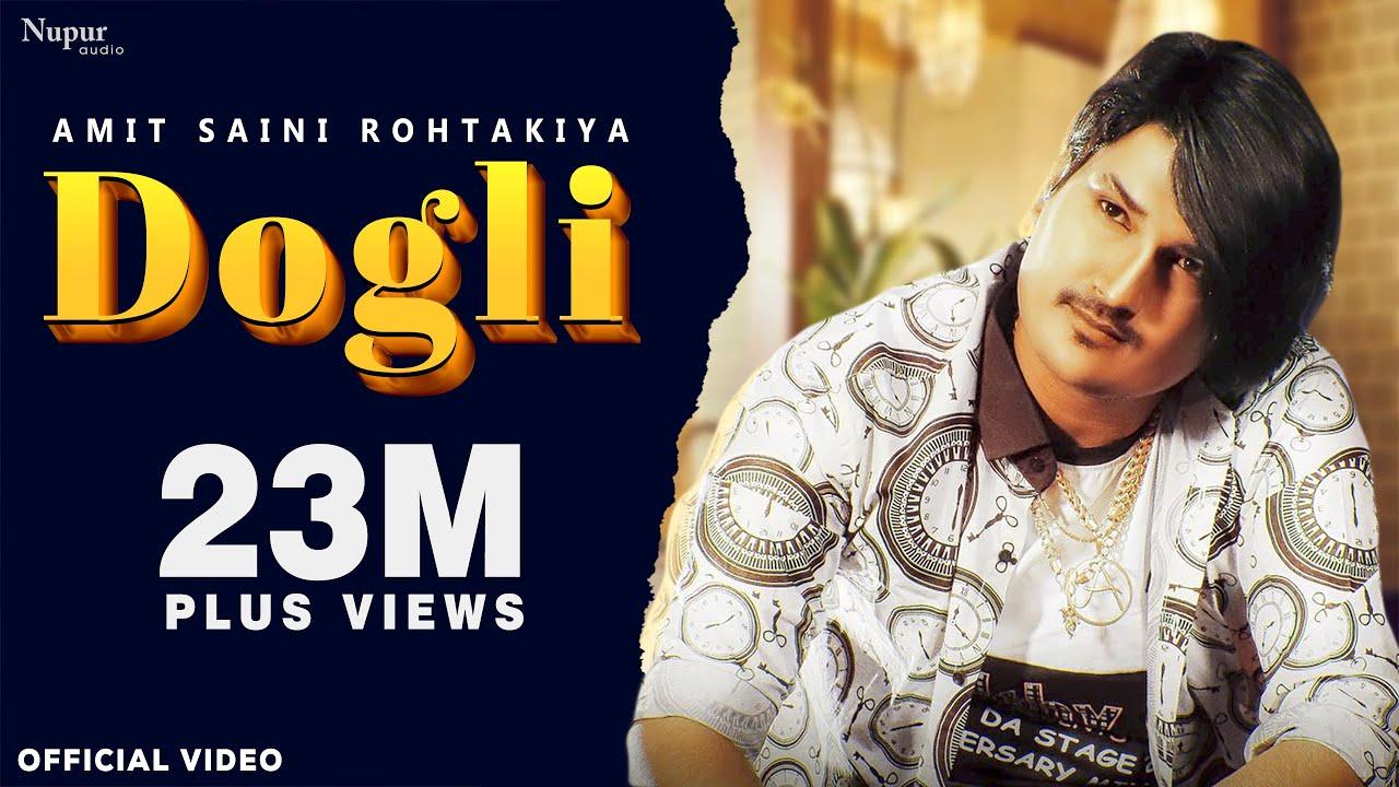 AMIT SAINI ROHTAKIYA - DOGLI दोगली (Official) | KP Kundu | New Haryanvi Songs Haryanavi 2020
