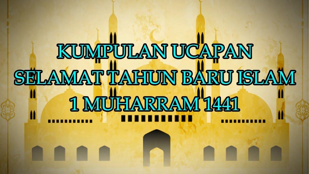 Kumpulan Kata Mutiara Dan Ucapan Selamat Tahun Baru Islam 1 Muhharam 1441 H Youtube