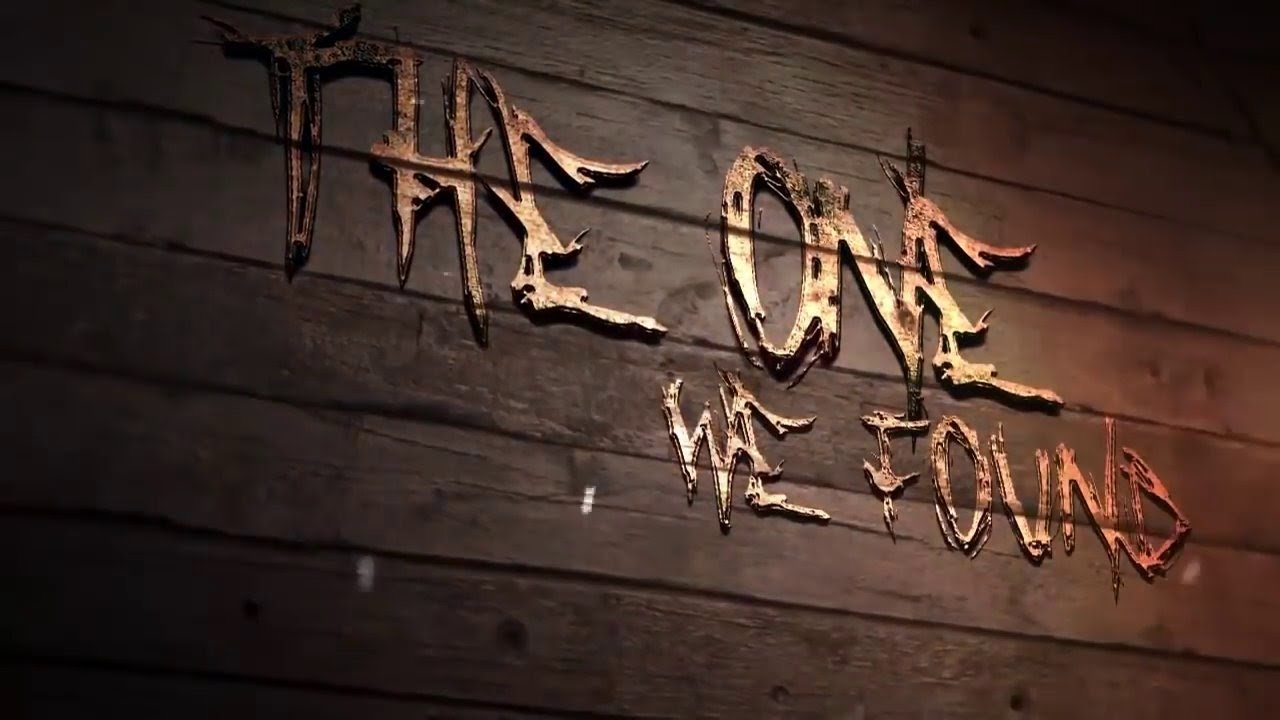 The One We Found - Official Trailer