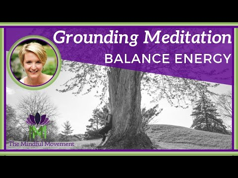 10 Minute Grounding Meditation to Balance Energy