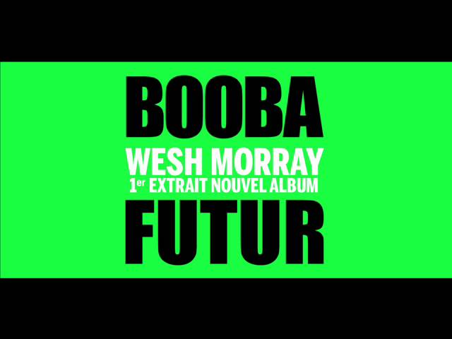 Booba - Wesh Morray (Audio)