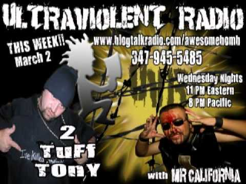 JCW's 2 Tuff Tony on Ultraviolent Radio 3-2-2011