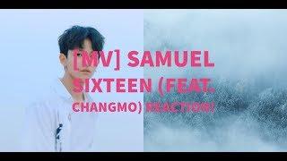 Video [MV] Samuel-Sixteen (Feat. Changmo) REACTION!! download MP3, 3GP, MP4, WEBM, AVI, FLV November 2017