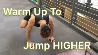 Dynamic Warm Up To Jump Higher! Video
