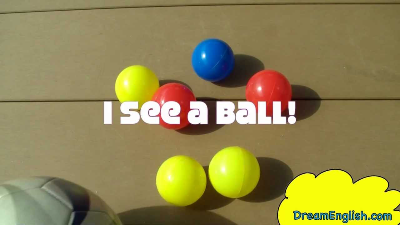 i see a ball