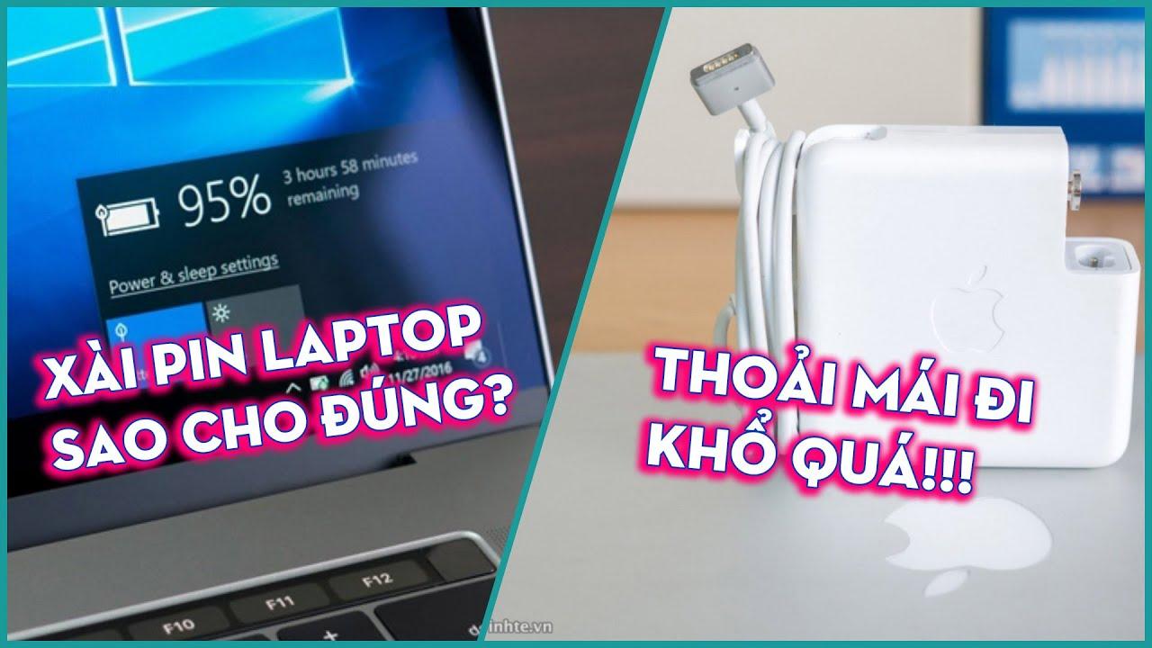 Sạc pin laptop sao cho đúng?