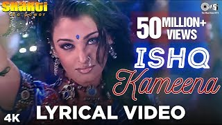 Ishq Kameena Lyrical Shakti: The Power | Shah Rukh Khan & Aishwarya Rai | Alka Yagnik, Sonu Nigam