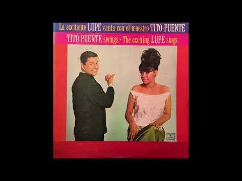 Yo no lloro más   La excitante Lupe canta con el maestro Tito Puente
