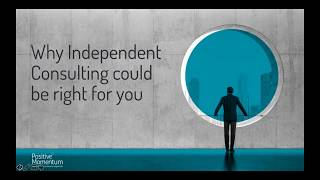 Is Independent Consulting right for you?
