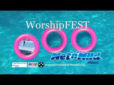WorshipFEST 2015  - Wet'N Wild WaterPark