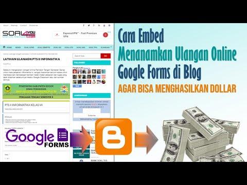 Cara Melaksanakan Ulangan Online Google Form via Blog agar Dapat Dollar