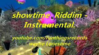 Showtime Riddim - Instrumental.