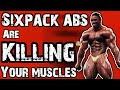 WHY YOU SHOULD STOP DIETING IMMEDIATELY - 15 REASONS WHY SIX PACK ABS ARE KILLING YOUR MUSCLE GAINS