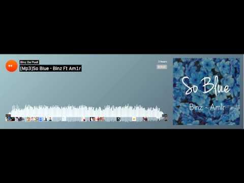 So Blue - Binz ft. Am1r [Official]
