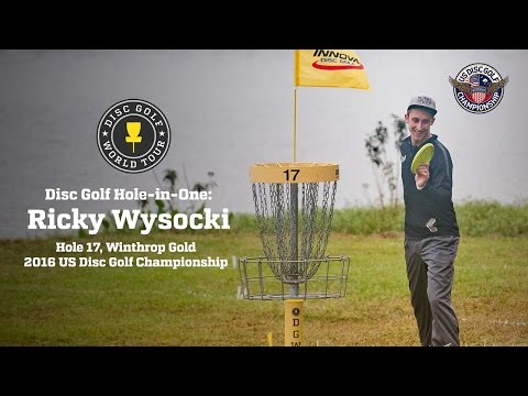 Disc Golf Hole-in-One: Ricky Wysocki, Hole 17 @ US Disc Golf Championship 2016