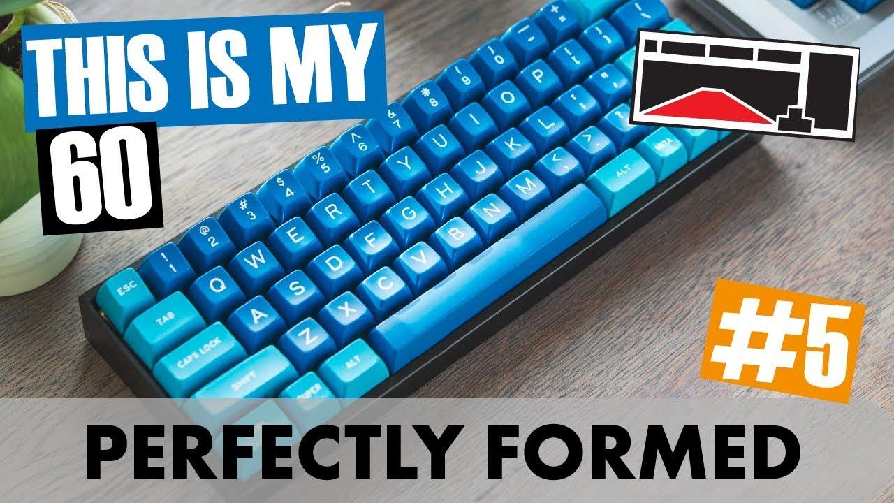 [#5] This is My 60 - XD60, b Fake, GH60 - Custom Mechanical Keyboards