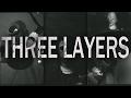Three Layers (2016)