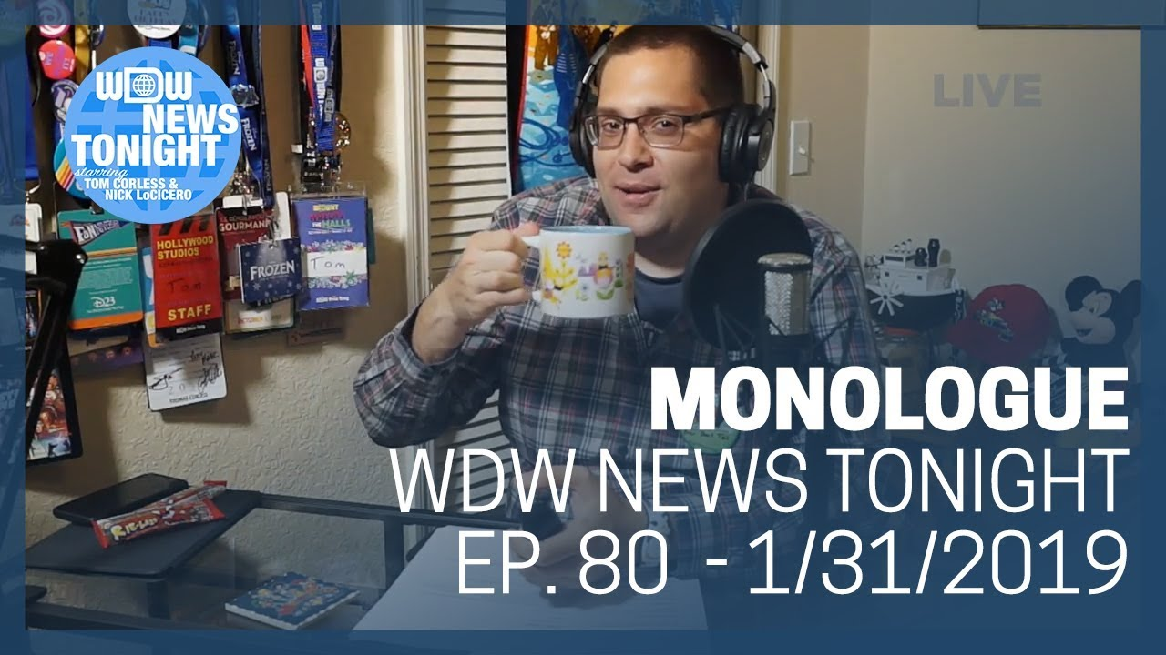 Monologue (1/31/19) - WDW News Tonight