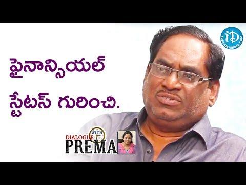 Relangi Narasimha Rao About His Financial Status || Dialogue With Prema