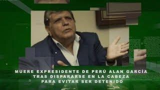 Fallece el ex presidente de Perú Alan García tras dispararse en la cabeza para evitar ser detenido