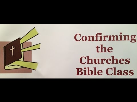 Confirming the Churches Bible Class 170509 - Acts 17:30