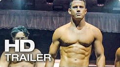 MAGIC MIKE XXL Trailer German Deutsch (2015)