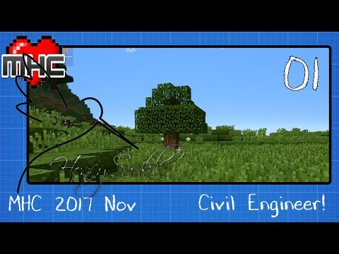 #MHC_2017_Nov Civil Engineer Ep1:  Our New Job