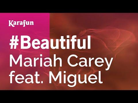 Karaoke #Beautiful - Mariah Carey *