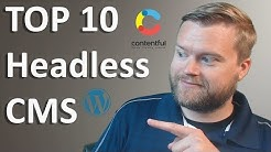 Top 10 Headless CMS's You Should Check Out (and what they are!)