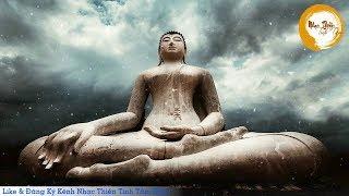 Nhạc Thiền Tịnh Tâm - Nhạc Niệm Phật Không Lời Tĩnh Tâm Ngủ Ngon An Lạc Mỗi Ngày