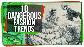 Repeat youtube video 10 Dangerous Fashion Trends