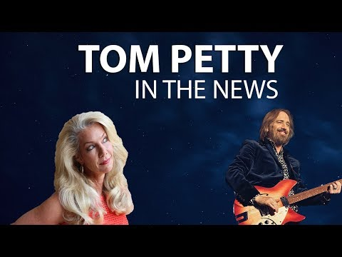 In the News: Tom Petty, Life of a Rock and Roll Star
