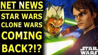 STAR WARS CLONE WARS RETURNING? NET News June 24th
