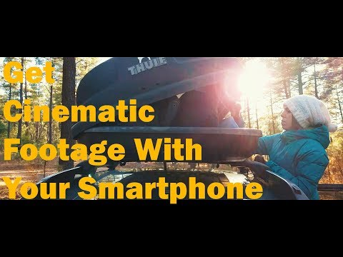 7 Tips For Getting Epic Cinematic Footage With Your Smartphone! Plus Post Production Tips