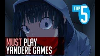 Top 5 Must Play Yandere Games