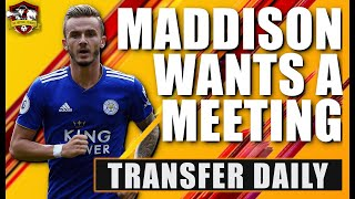 James Maddison WANTS to sign for Manchester United! Transfer Daily
