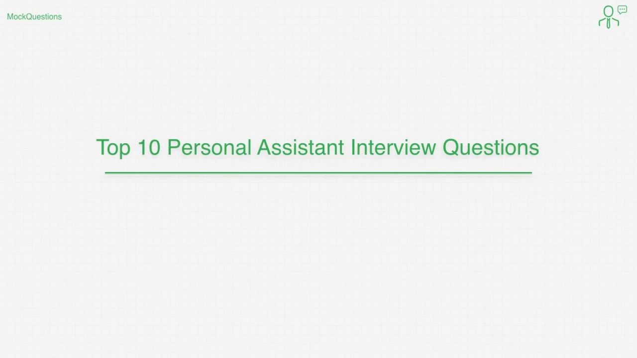 top 10 personal assistant interview questions - Physician Assistant Interview Questions For Physician Assistants With Answers