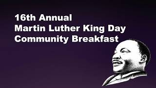 16th Annual Martin Luther King Day Community Breakfast 1/15/18