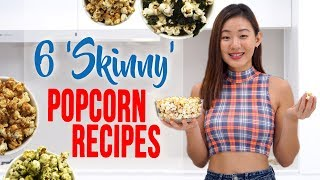 "6 ""Skinny"" Popcorn Recipes 